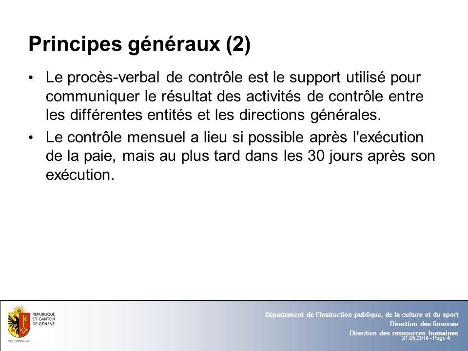 21.05.2014 - Page 4 Département de l'instruction publique, de la culture et du sport Direction des finances Direction des ressources humaines Principe