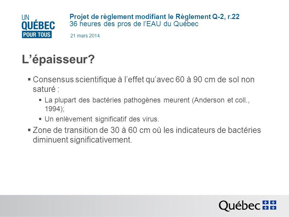 Projet de règlement modifiant le Règlement Q-2, r.22 36 heures des pros de lEAU du Québec 21 mars 2014 Lépaisseur.