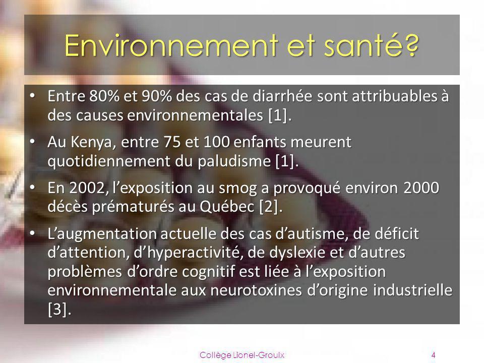 Environnement et santé? Entre 80% et 90% des cas de diarrhée sont attribuables à des causes environnementales [1]. Entre 80% et 90% des cas de diarrhé