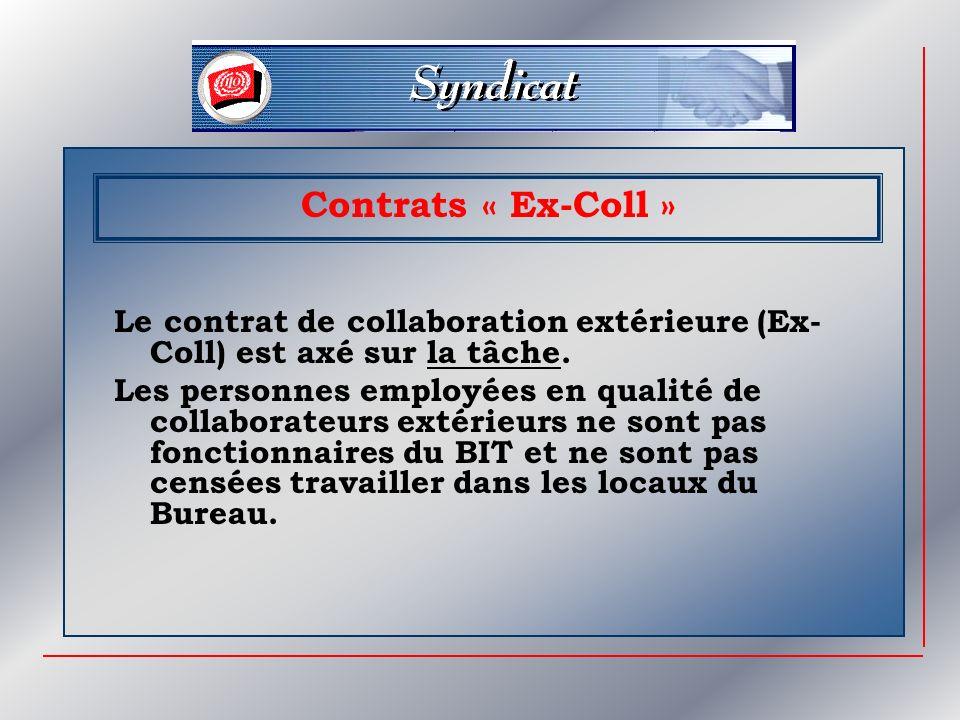 Le contrat de collaboration extérieure (Ex- Coll) est axé sur la tâche.