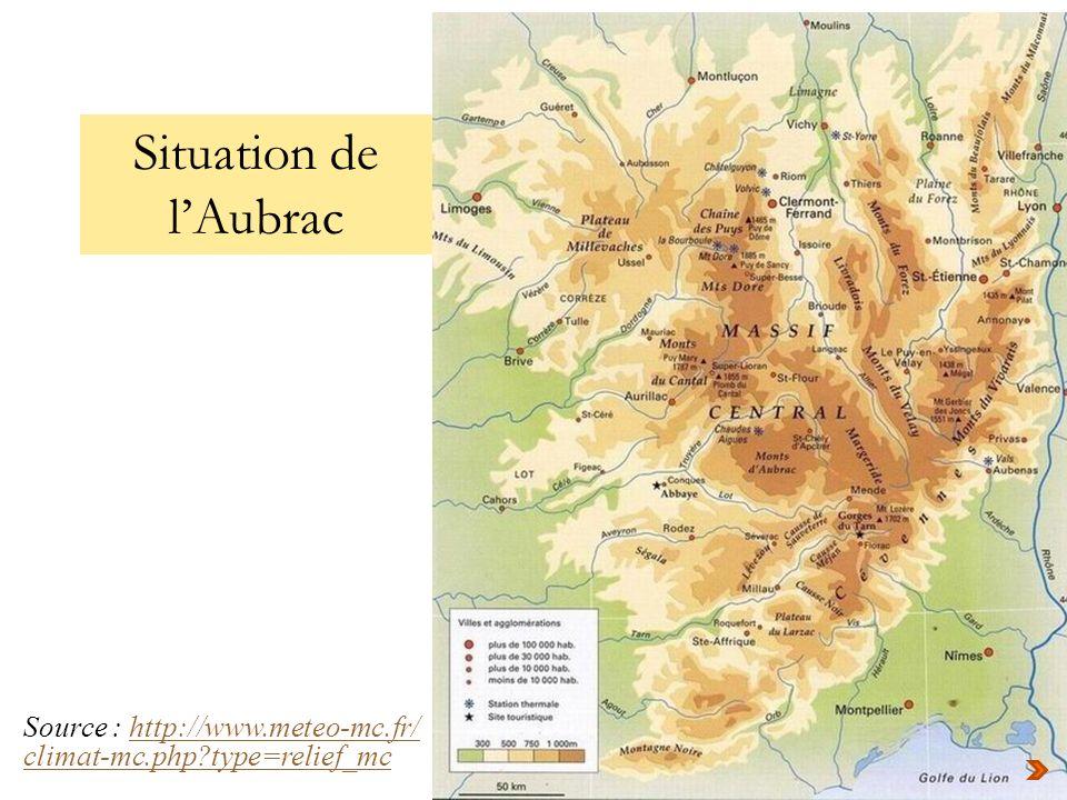 Source : http://www.meteo-mc.fr/http://www.meteo-mc.fr/ climat-mc.php?type=relief_mc Situation de lAubrac