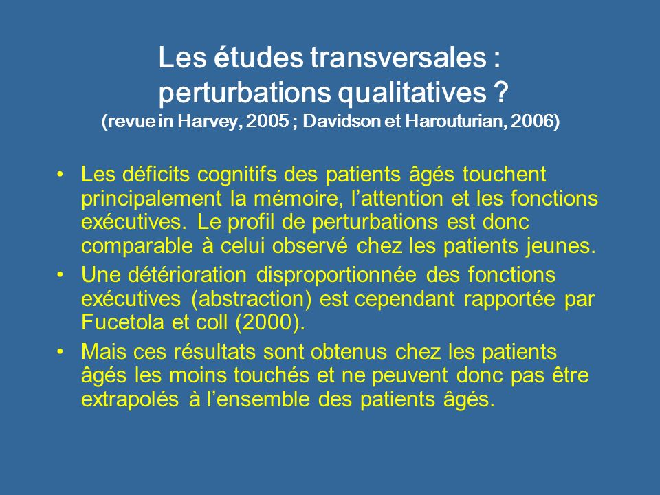 Les é tudes transversales : perturbations qualitatives .