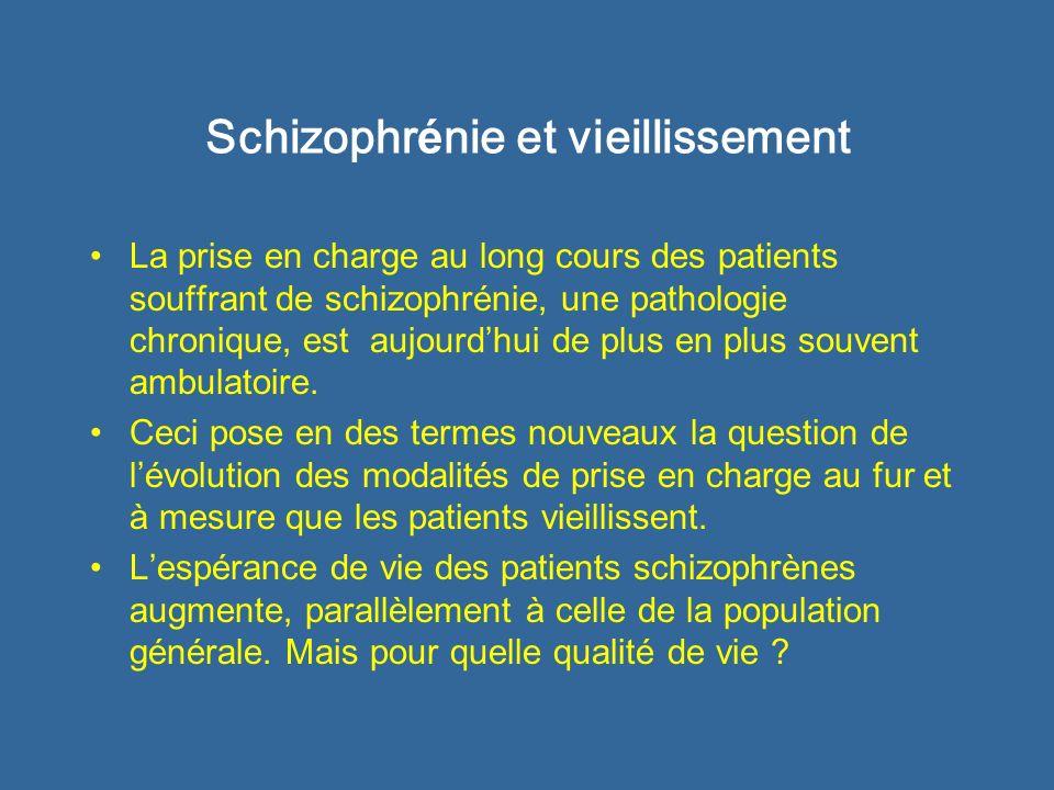 Schizophr é nie et vieillissement La prise en charge au long cours des patients souffrant de schizophrénie, une pathologie chronique, est aujourdhui d