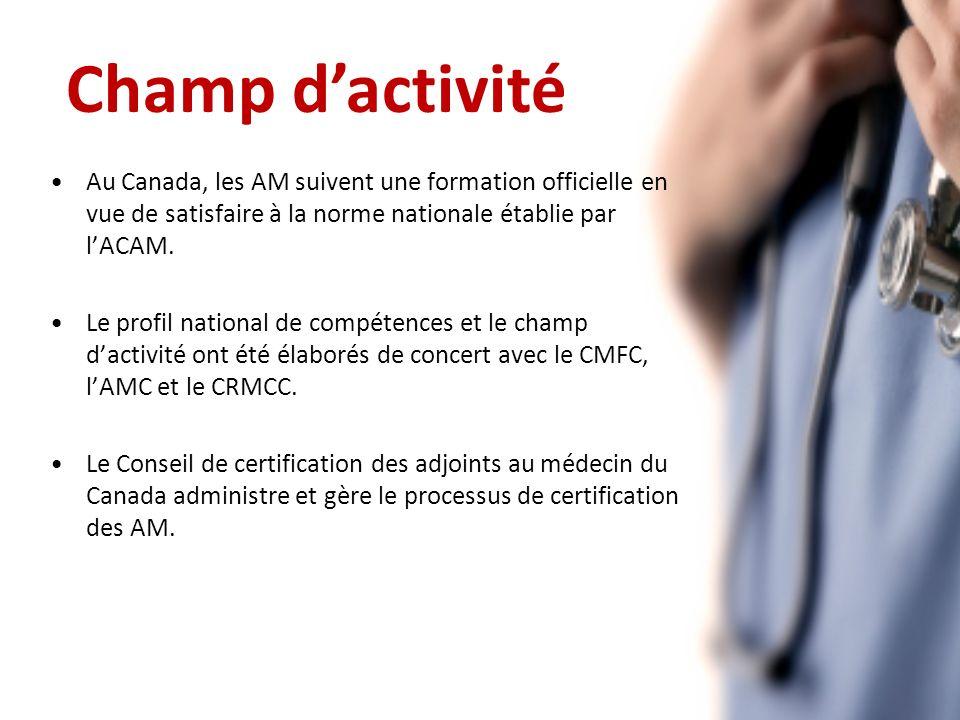 Au Canada, les AM suivent une formation officielle en vue de satisfaire à la norme nationale établie par lACAM.