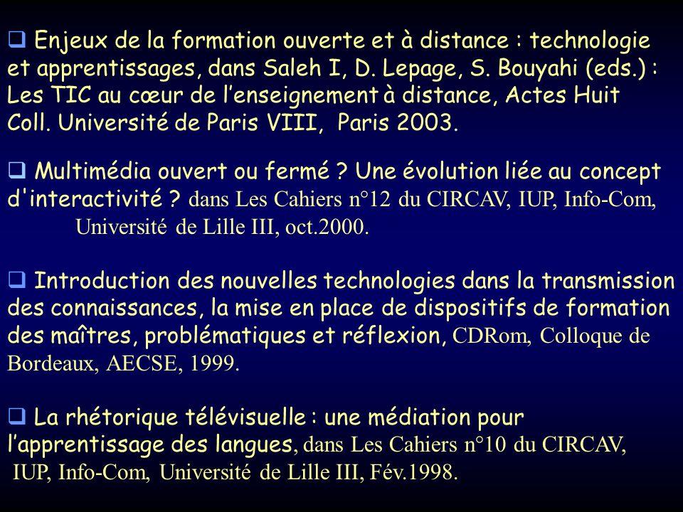 Multimédia ouvert ou fermé ? Une évolution liée au concept d'interactivité ? dans Les Cahiers n°12 du CIRCAV, IUP, Info-Com, Université de Lille III,