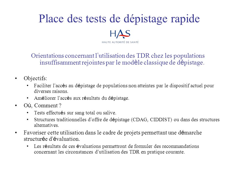 Place des tests de dépistage rapide Orientations concernant l utilisation des TDR chez les populations insuffisamment rejointes par le mod è le classi