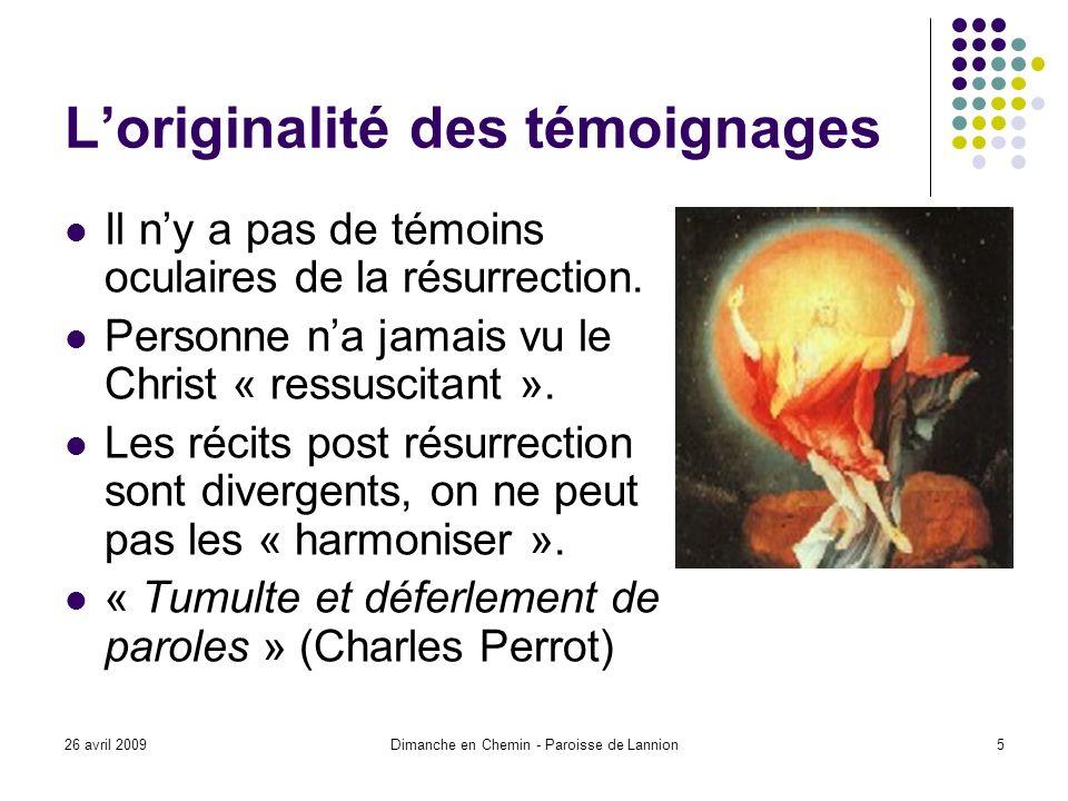 26 avril 2009Dimanche en Chemin - Paroisse de Lannion6 Preuves historiques .