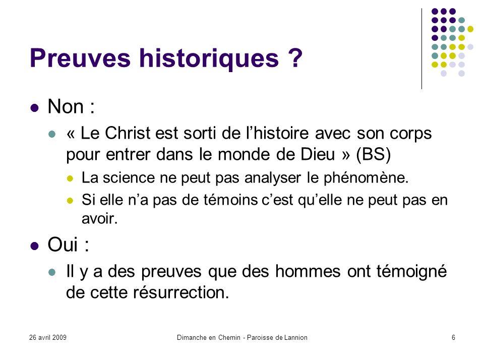 26 avril 2009Dimanche en Chemin - Paroisse de Lannion17 Résurrection et réincarnation Y a-t-il compatibilité entre les deux ?