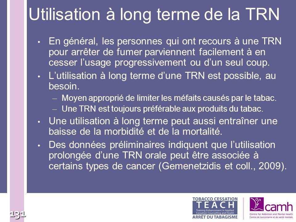131 Utilisation à long terme de la TRN En général, les personnes qui ont recours à une TRN pour arrêter de fumer parviennent facilement à en cesser lu