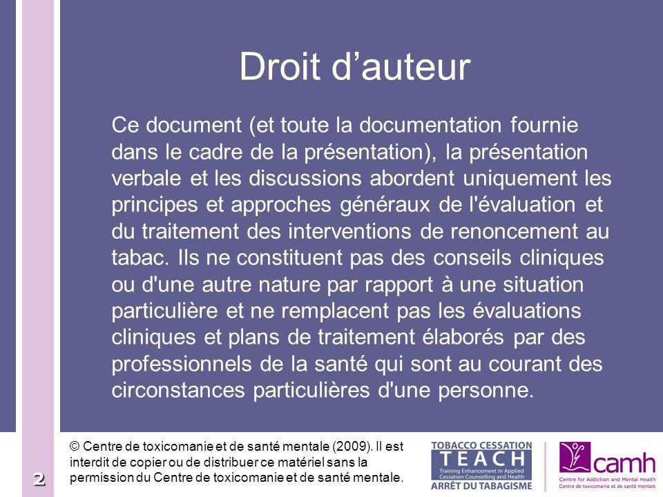 2 Ce document (et toute la documentation fournie dans le cadre de la présentation), la présentation verbale et les discussions abordent uniquement les
