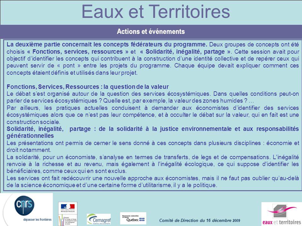 Eaux et Territoires La deuxième partie concernait les concepts fédérateurs du programme. Deux groupes de concepts ont été choisis « Fonctions, service