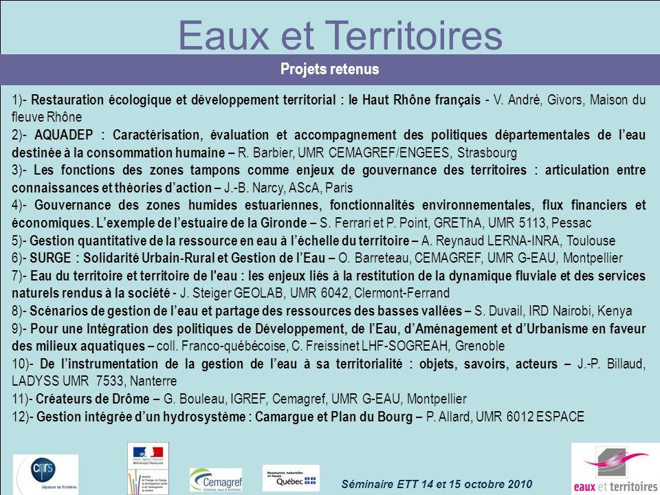 Eaux et Territoires Projets retenus 1)- Restauration écologique et développement territorial : le Haut Rhône français - V. André, Givors, Maison du fl