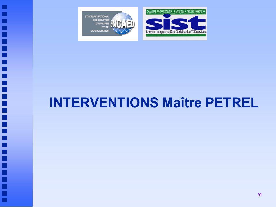 51 INTERVENTIONS Maître PETREL