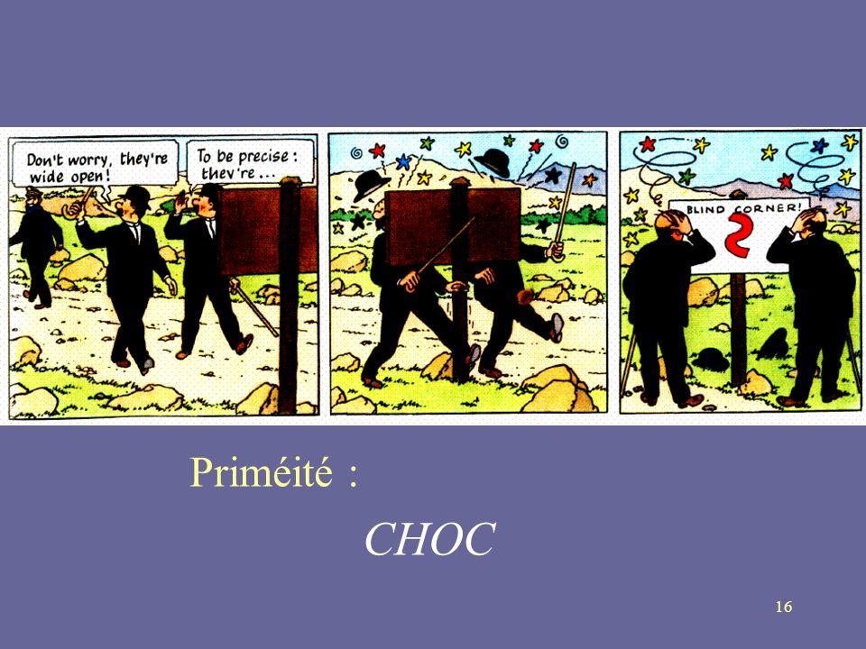 16 Priméité : CHOC