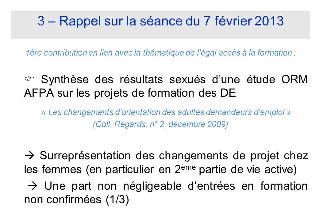 3 – Rappel sur la séance du 7 février 2013 1ère contribution en lien avec la thématique de légal accès à la formation : Synthèse des résultats sexués
