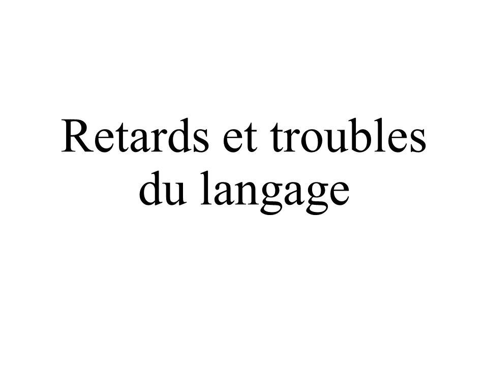 Retards et troubles du langage