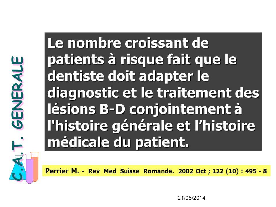 Perrier M.- Rev Med Suisse Romande. 2002 Oct ; 122 (10) : 495 - 8 C.A.T.