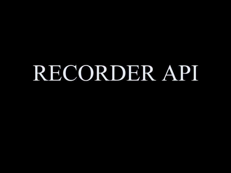 RECORDER API