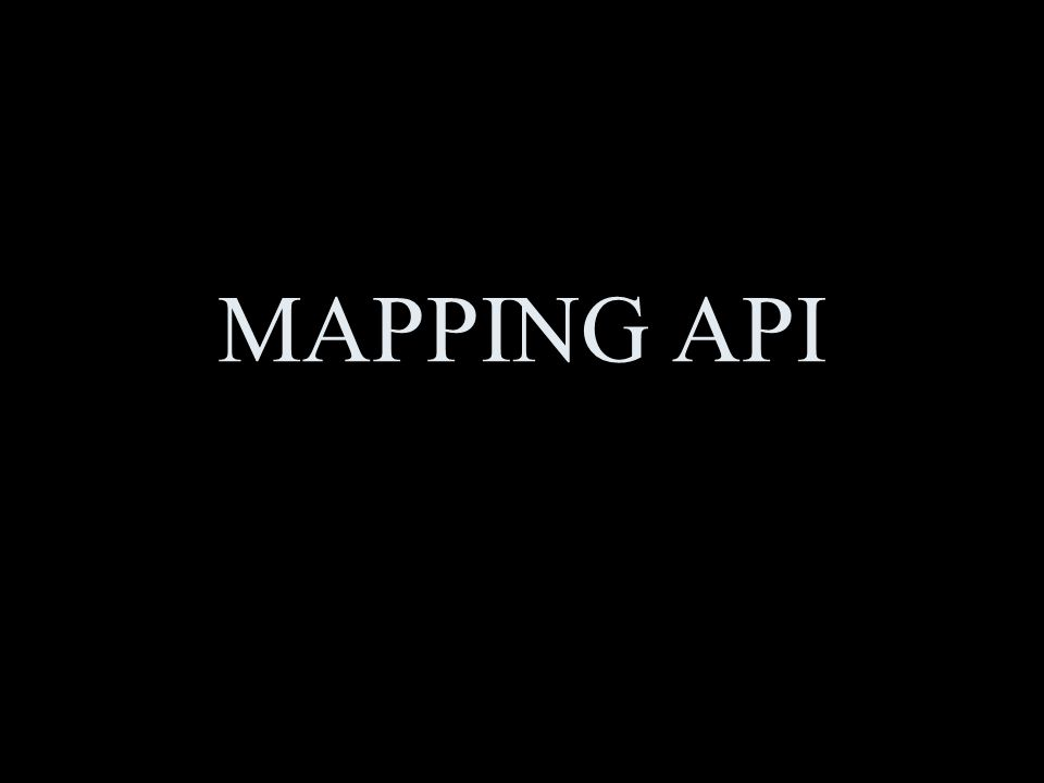 MAPPING API
