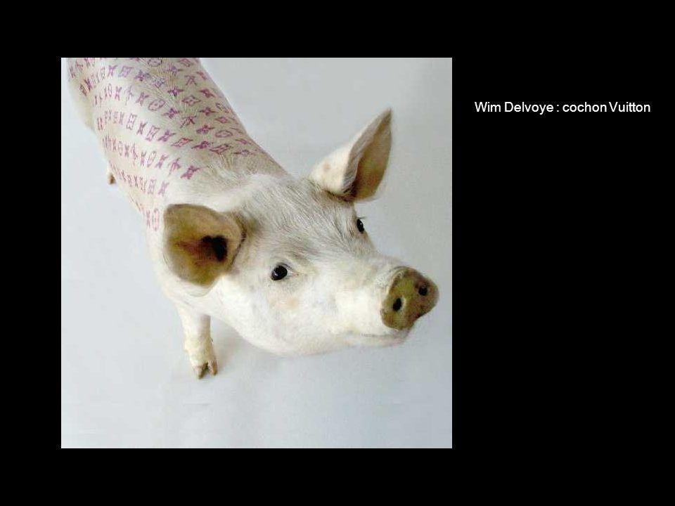 Wim Delvoye : cochon Vuitton