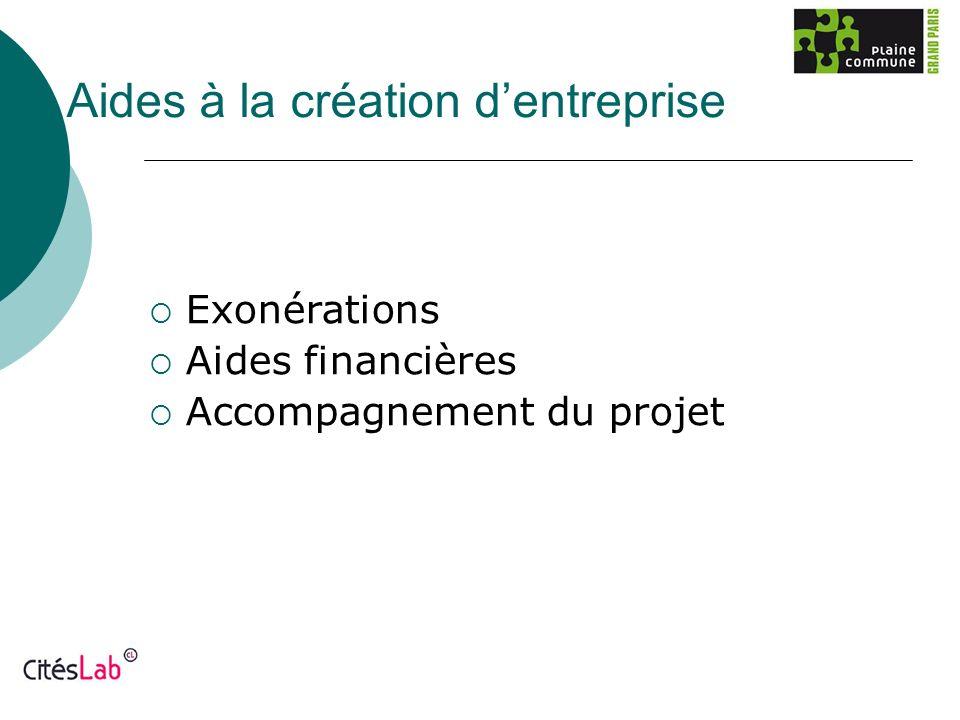 Aides à la création dentreprise Exonérations Aides financières Accompagnement du projet