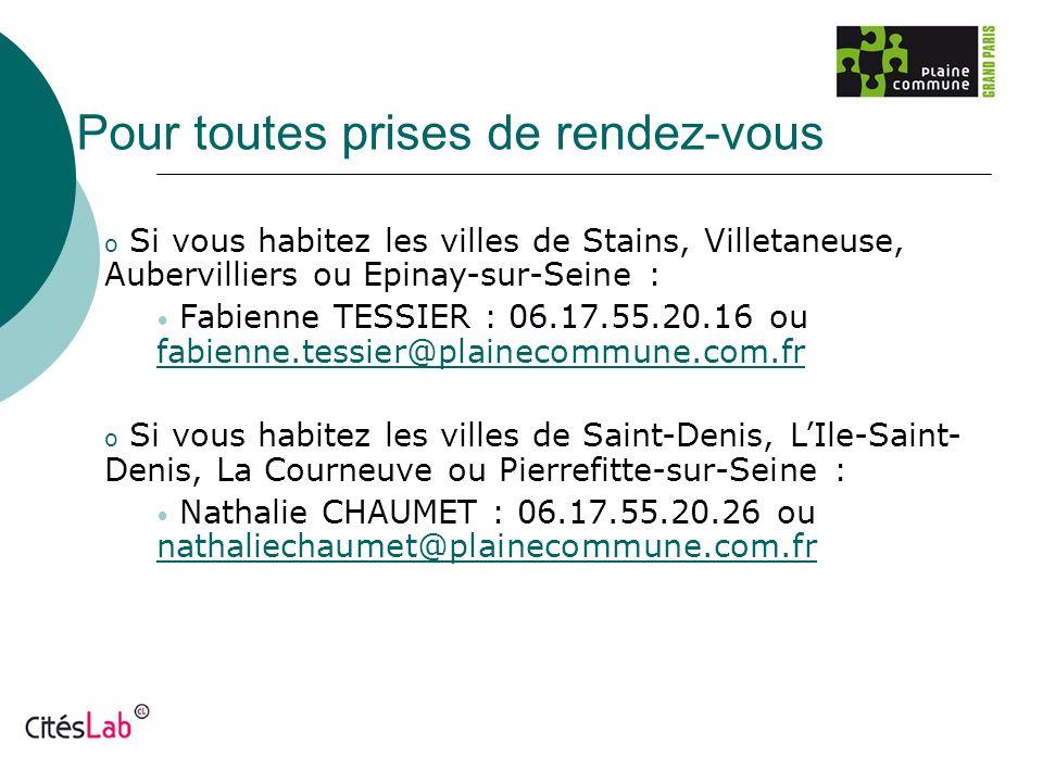 Pour toutes prises de rendez-vous o Si vous habitez les villes de Stains, Villetaneuse, Aubervilliers ou Epinay-sur-Seine : Fabienne TESSIER : 06.17.5