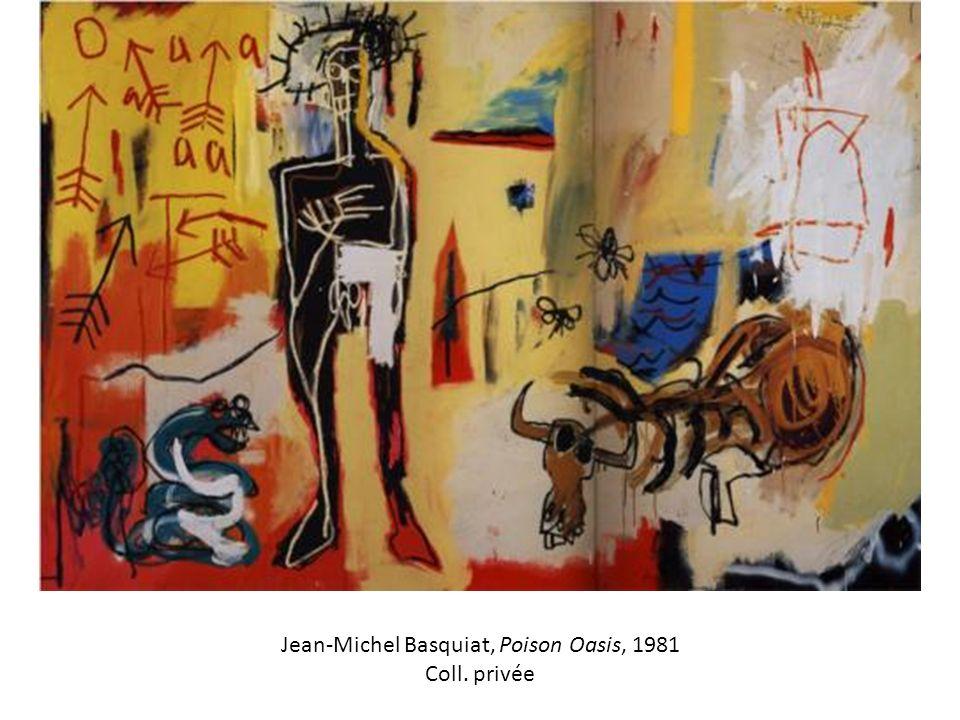 Jean-Michel Basquiat, Poison Oasis, 1981 Coll. privée