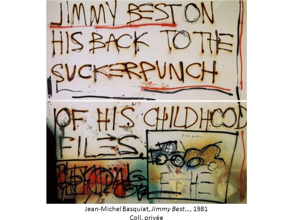 Jean-Michel Basquiat, Jimmy Best…, 1981 Coll. privée