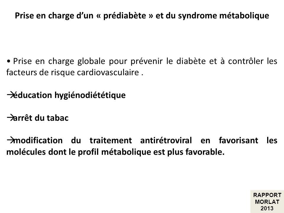 Prise en charge dun « prédiabète » et du syndrome métabolique Prise en charge globale pour prévenir le diabète et à contrôler les facteurs de risque c