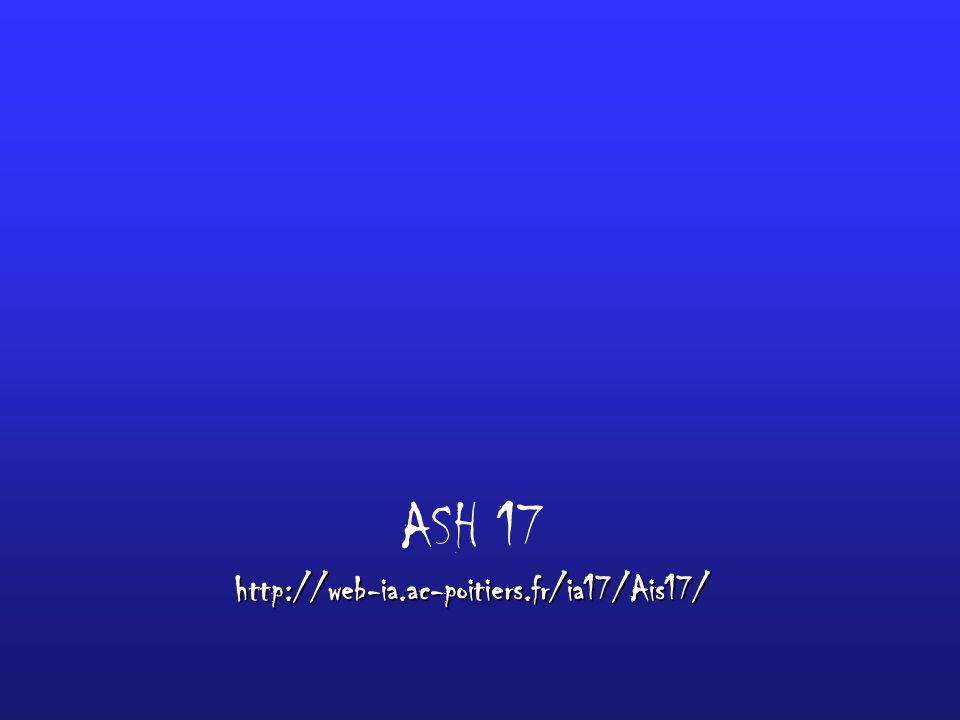 http://web-ia.ac-poitiers.fr/ia17/Ais17/ ASH 17 http://web-ia.ac-poitiers.fr/ia17/Ais17/