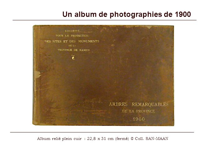 Un album de photographies de 1900 Album relié plein cuir : 22,8 x 31 cm (fermé) © Coll. SAN-MAAN