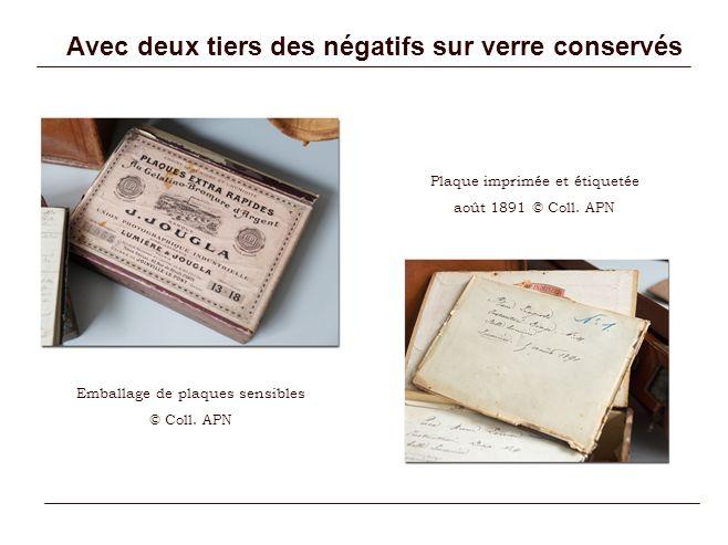 Avec deux tiers des négatifs sur verre conservés Emballage de plaques sensibles © Coll. APN Plaque imprimée et étiquetée août 1891 © Coll. APN