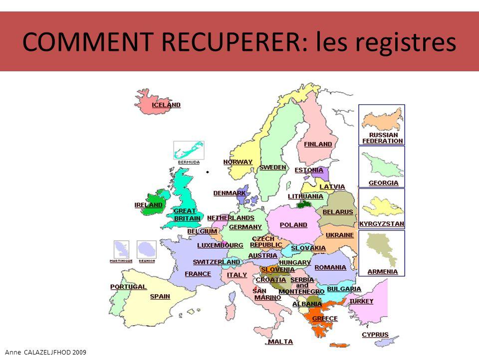 COMMENT RECUPERER: les registres Anne CALAZEL JFHOD 2009