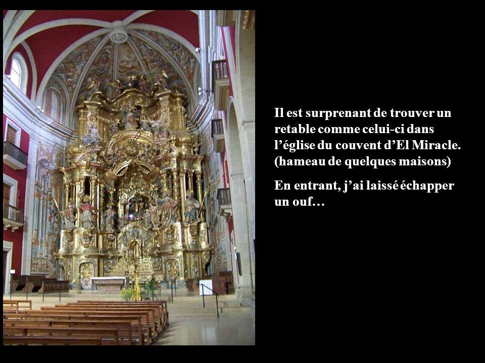 Il est surprenant de trouver un retable comme celui-ci dans léglise du couvent dEl Miracle.
