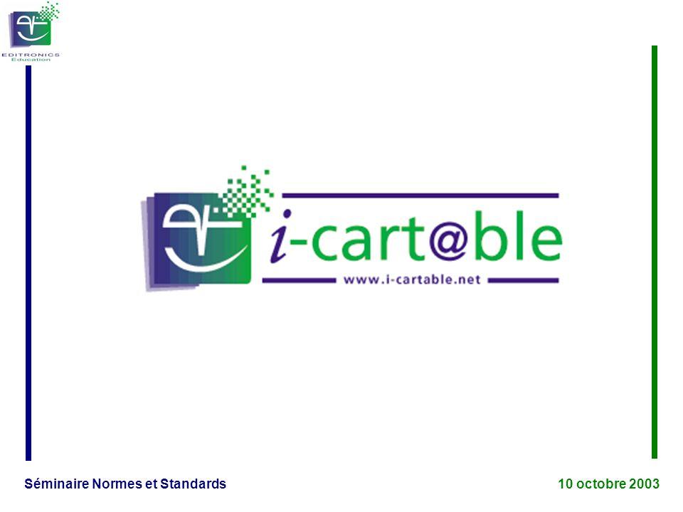 Séminaire Normes et Standards 10 octobre 2003