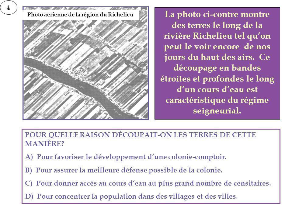 La photo ci-contre montre des terres le long de la rivière Richelieu tel quon peut le voir encore de nos jours du haut des airs. Ce découpage en bande