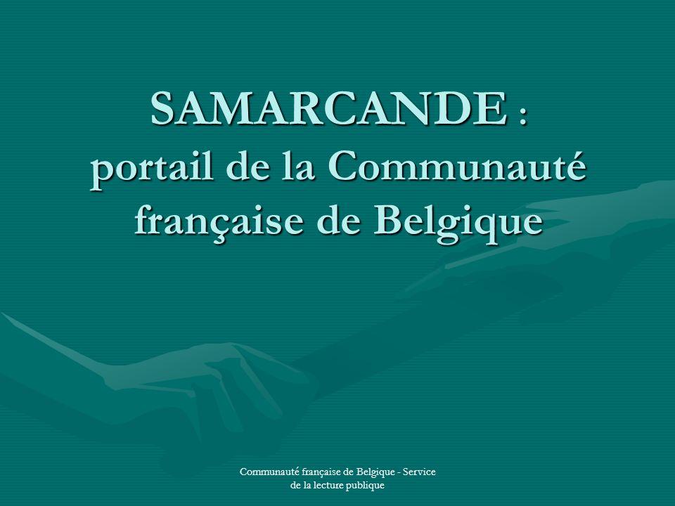 Communauté française de Belgique - Service de la lecture publique SAMARCANDE : portail de la Communauté française de Belgique