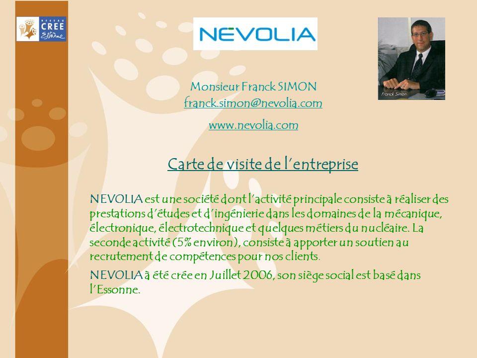 NEVOLIA est une société dont lactivité principale consiste à réaliser des prestations détudes et dingénierie dans les domaines de la mécanique, électr