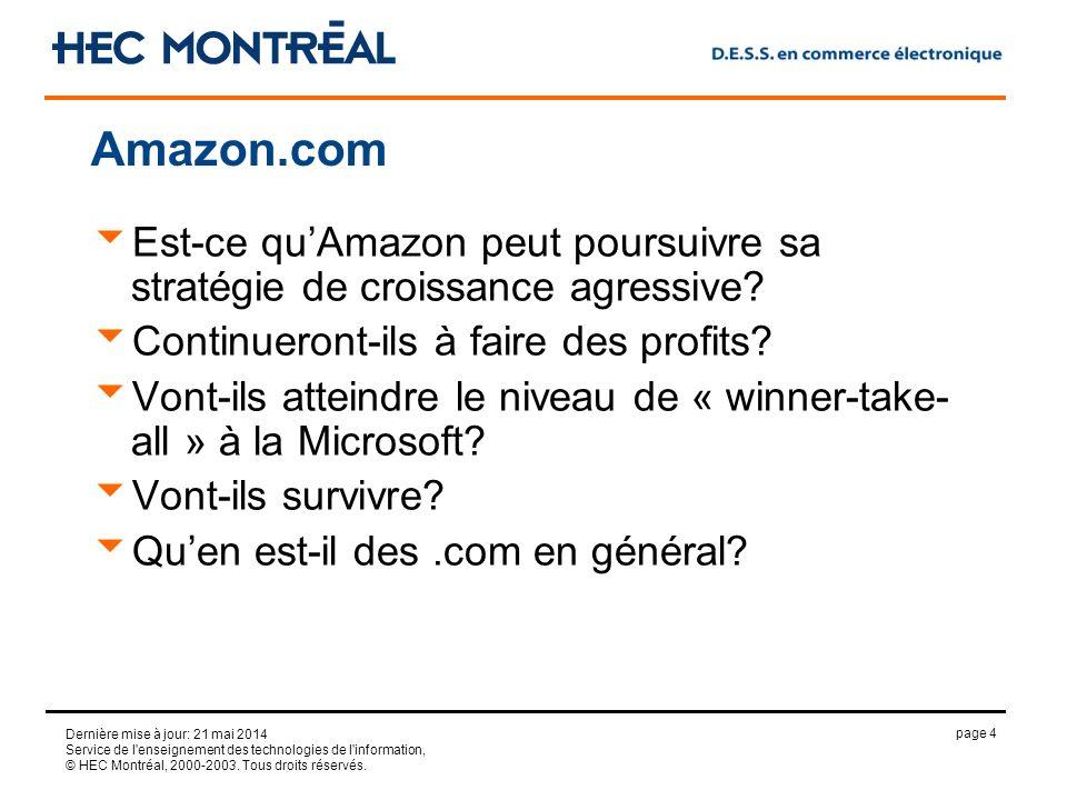 page 4 Dernière mise à jour: 21 mai 2014 Service de l enseignement des technologies de l information, © HEC Montréal, 2000-2003.