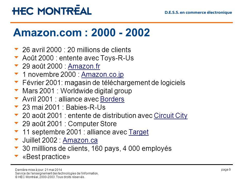 page 9 Dernière mise à jour: 21 mai 2014 Service de l'enseignement des technologies de l'information, © HEC Montréal, 2000-2003. Tous droits réservés.