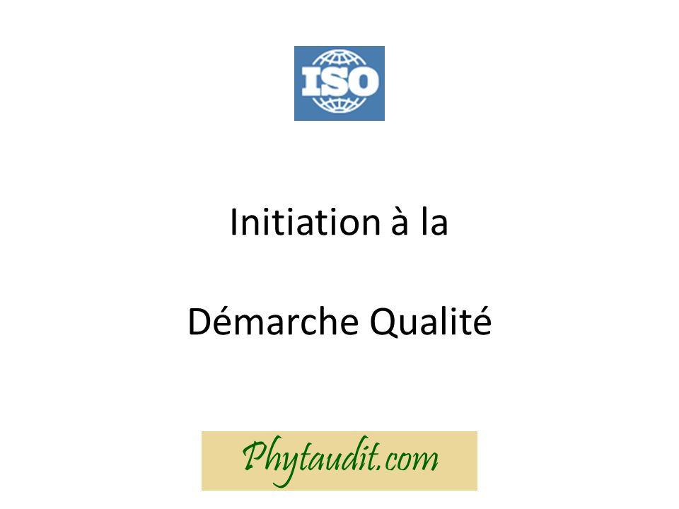 Initiation à la Démarche Qualité Phytaudit.com