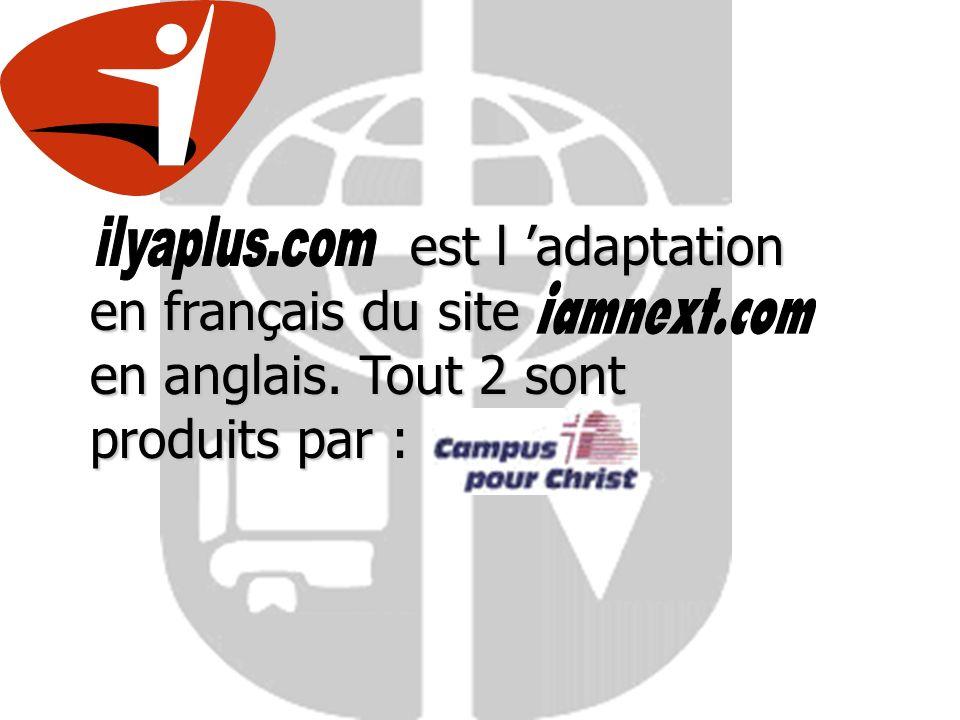 est l adaptation en français du site en anglais.
