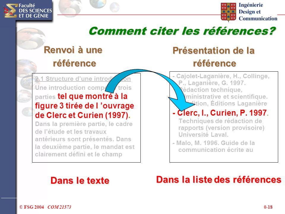 0-18© FSG 2004 COM 21573 2.1 Structure dune introduction Une introduction comporte trois parties tel que montré à la figure 3 tirée de l ouvrage de Cl