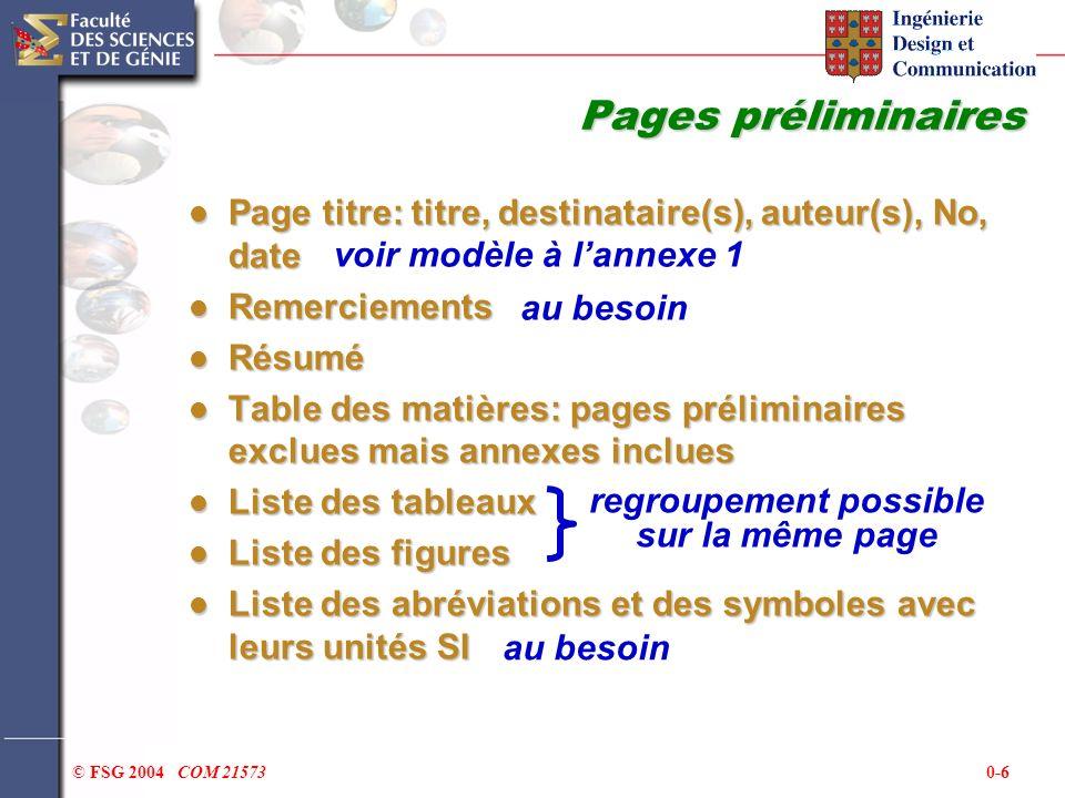 0-6© FSG 2004 COM 21573 Pages préliminaires Page titre: titre, destinataire(s), auteur(s), No, date Page titre: titre, destinataire(s), auteur(s), No,