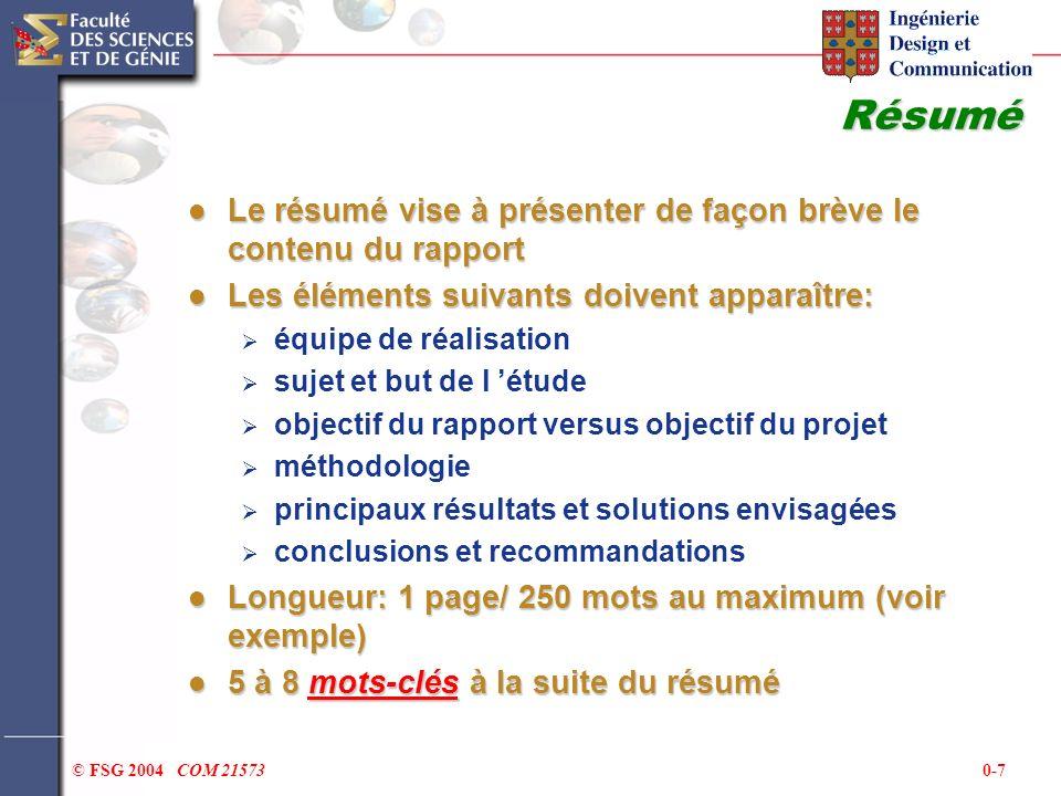 0-7© FSG 2004 COM 21573 Résumé Le résumé vise à présenter de façon brève le contenu du rapport Le résumé vise à présenter de façon brève le contenu du