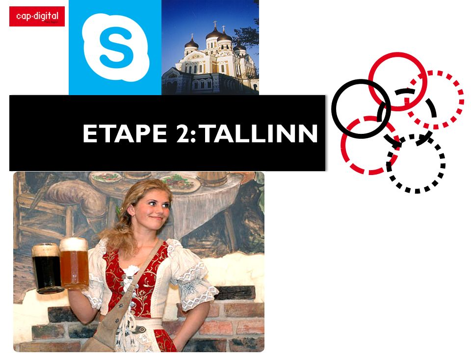 ETAPE 2: TALLINN