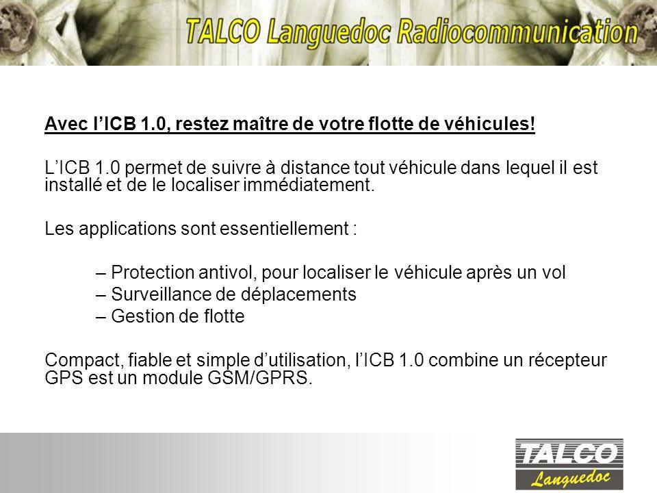 Avec lICB 1.0, restez maître de votre flotte de véhicules.