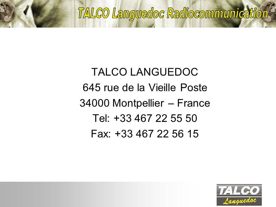 TALCO LANGUEDOC 645 rue de la Vieille Poste 34000 Montpellier – France Tel: +33 467 22 55 50 Fax: +33 467 22 56 15