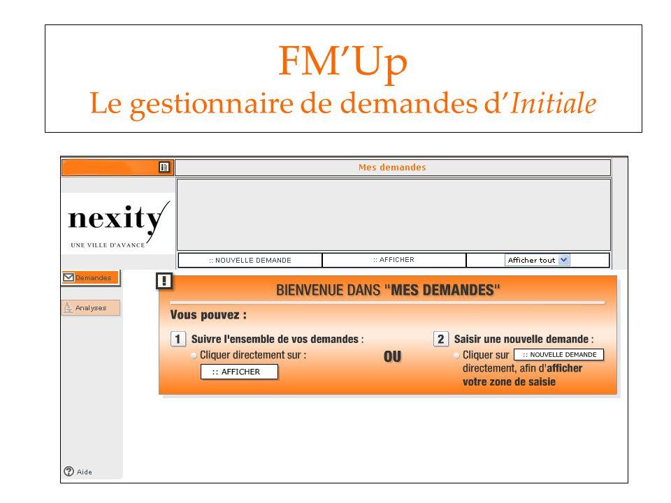 FMUp Le gestionnaire de demandes dInitiale