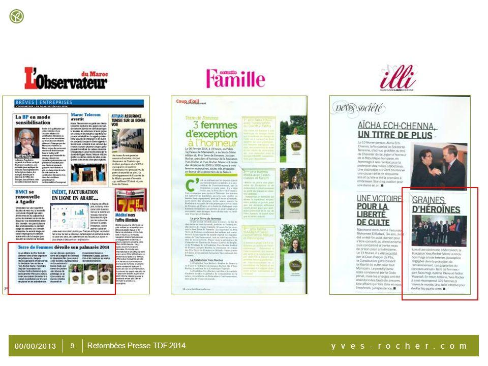 00/00/2013 yves-rocher.com 9 Retombées Presse TDF 2014